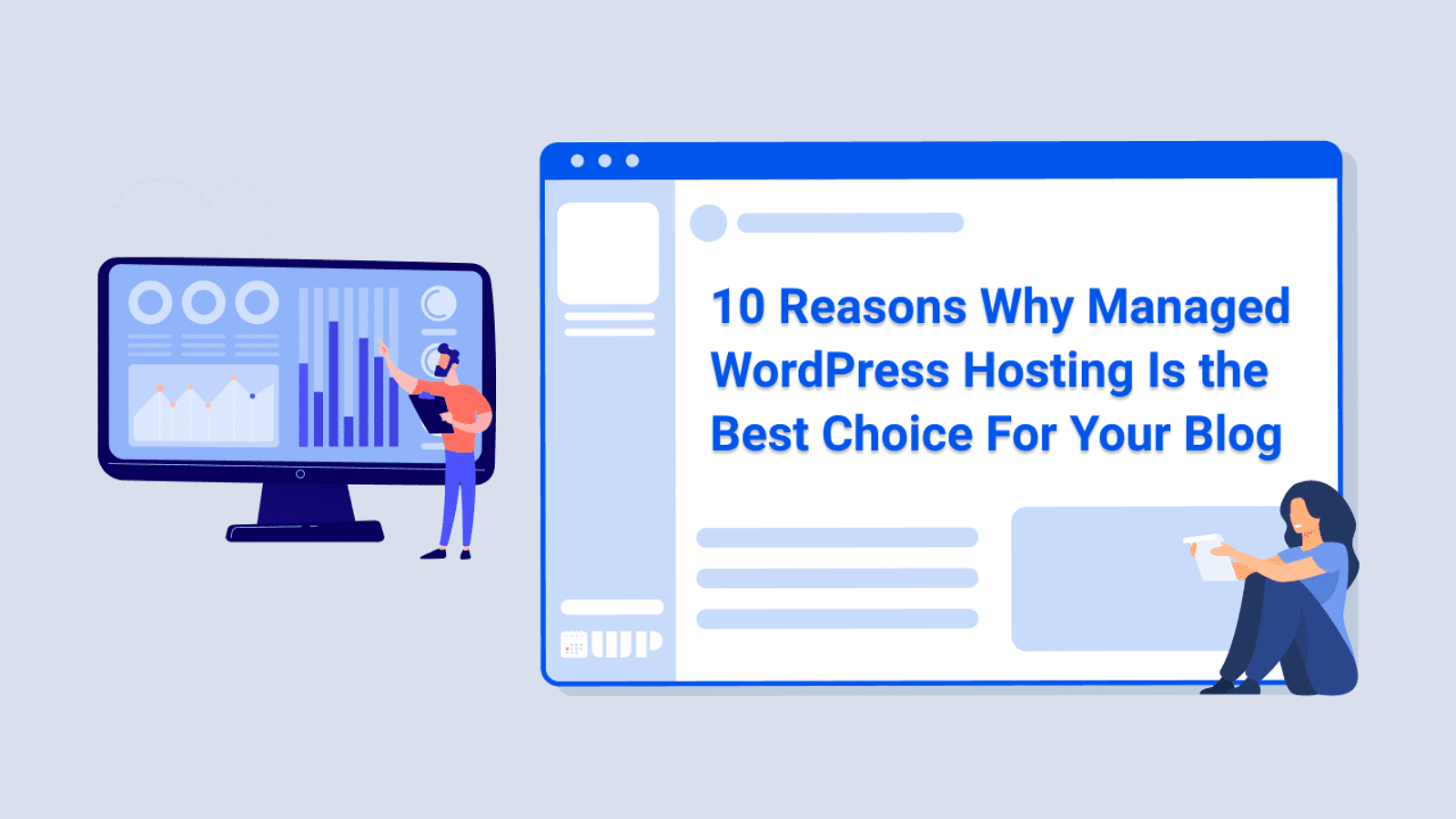 10 Reasons Why Managed WordPress Hosting Is the Best Choice For Your Blog