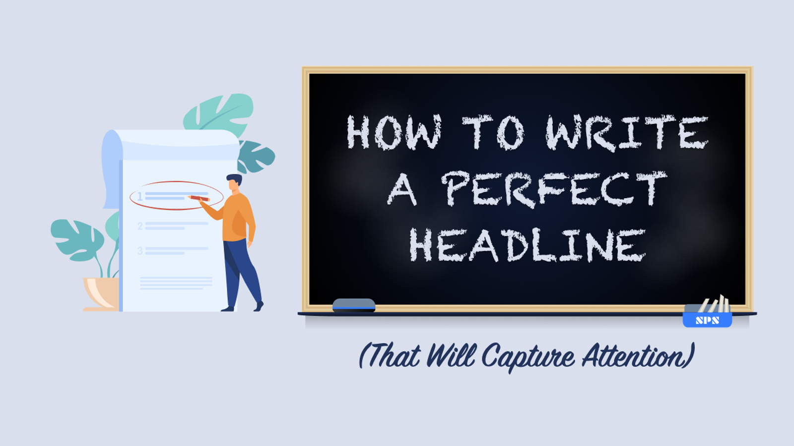 How to Write a Perfect Headline (That Will Capture Attention)