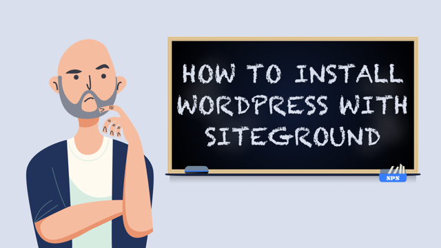 How to Install WordPress with SiteGround hosting