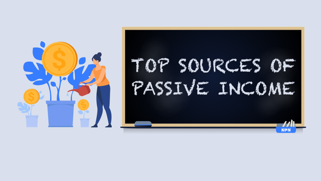 Top Sources Of Passive Income in 2020