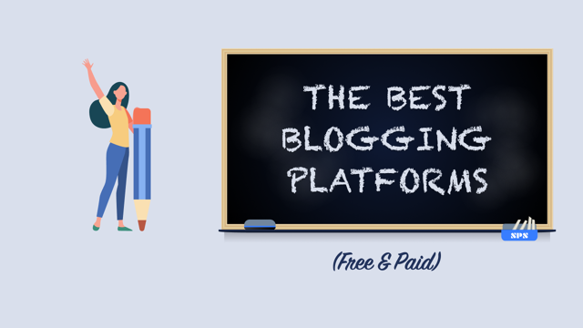 The Best Blogging Platforms (Free & Paid)