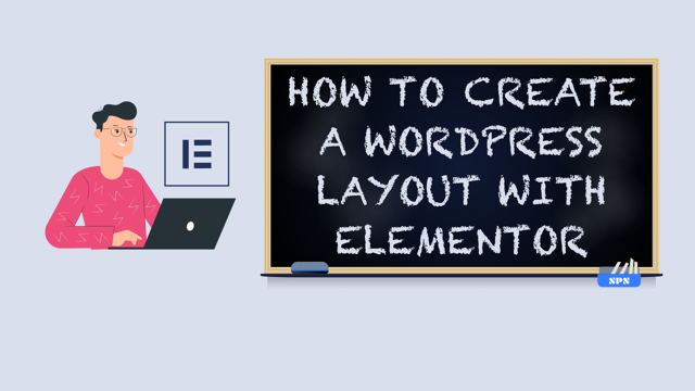 How to Create a WordPress Layout with Elementor Pro