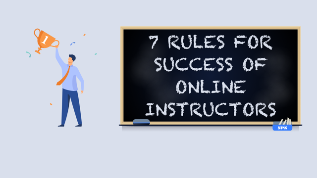 7 Rules for Business Success of Online Instructors