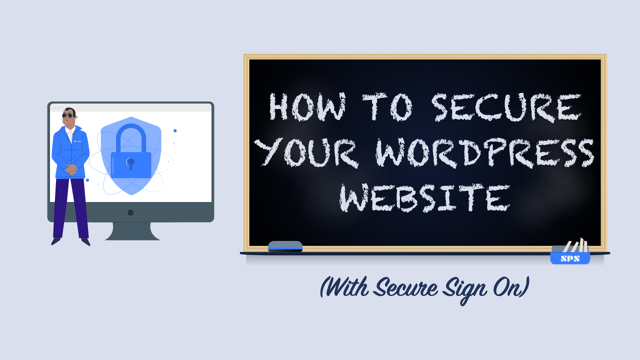 How to Secure Your WordPress Website With Secure Sign On